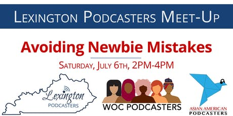 Lexington Podcasters July Afternoon Meetup tickets