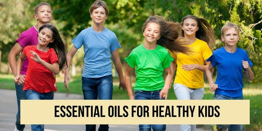Essential Oils for Healthy Kids