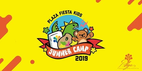 Plaza Fiesta Summer Camp - 2da Edición tickets