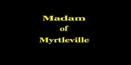 Madam of Myrtleville