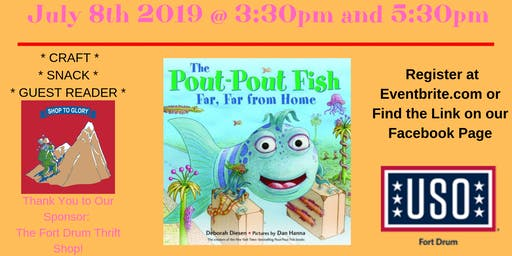 "USO Fort Drum Story Time ""The Pout Pout Fish: Far Far From Home"" Sponsored by Fort Drum Thrift Shop"