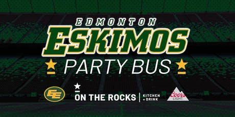 On The Rocks Edmonton Eskimos Party Bus tickets