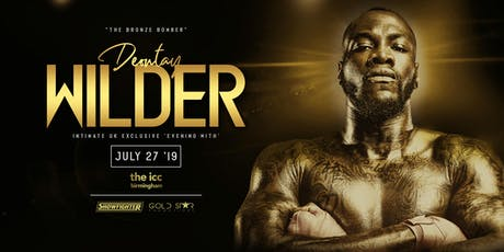An Evening with Deontay Wilder - World Exclusive tickets