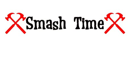 The Smash Time Louisville Grand Opening tickets