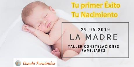 """Taller """"La Madre"""" Constelaciones Familiares entradas"""
