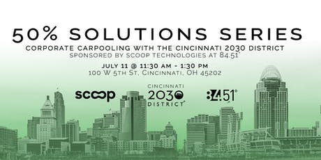 50% Solutions Series: Corporate Carpooling tickets