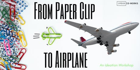 From Paper Clip to Airplane tickets