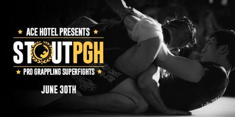 Stout Training Pro Grappling Superfights tickets