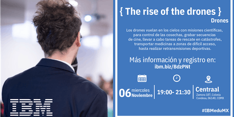 { The rise of the drones } D-Talk by IBM tickets