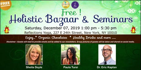 Free !  Holistic Bazaar & Seminars tickets