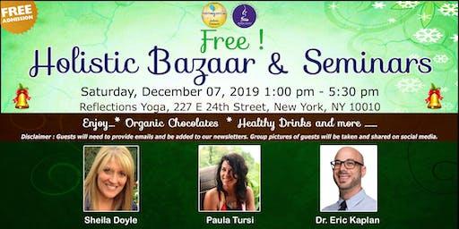 Free !  Holistic Bazaar & Seminars