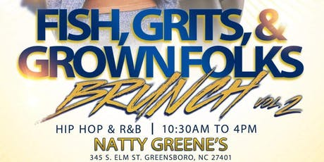 Fish, Grits, and Grown Folks Volume 2 tickets