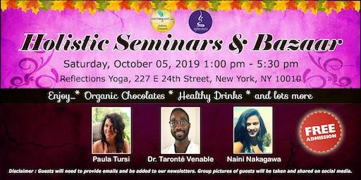 Free !  Holistic Seminars & Bazaar