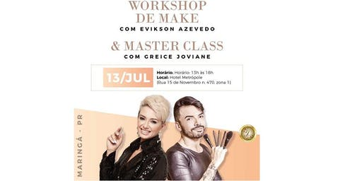 WORKSHOP DE MAKE & MASTER CLASS - MARINGA PR