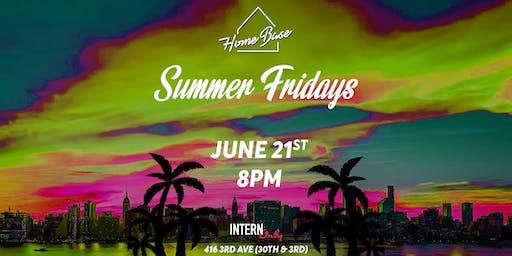 Summer Fridays at Home Base - 6/21