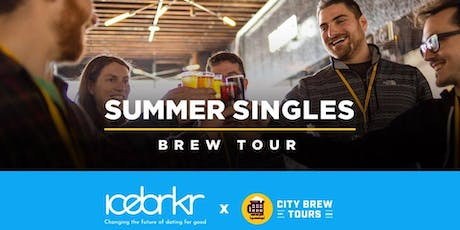 Summer Singles Brew Tour Presented by City Brew Tours & Icebrkr (21+) tickets
