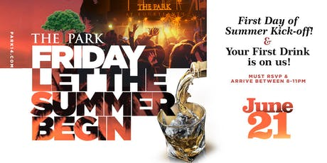 First Day of Summer Party at The Park Friday! tickets