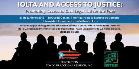 IOLTA & Access to Justice: Promoting Access to Civil Legal Aid for the Poor tickets