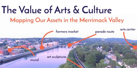 Valuing Arts, Culture, and Creativity:  Asset Mapping the Merrimack Valley tickets