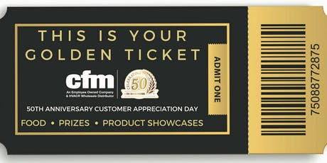 cfm's 50th Anniversary Customer Appreciation Day - Des Moines tickets