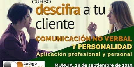 Curso: Descifra a tu cliente - Comunicación No Verbal y Personalidad entradas