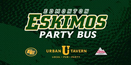 Urban Tavern's Edmonton Eskimos Party Bus tickets