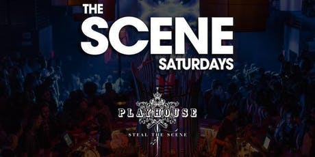 Scene Saturdays at Playhouse Guestlist - 8/17/2019 tickets