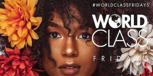 World Class Fridays (Atlanta) - Happy Hour/ Free Parking/ Hookah & Bottle Service