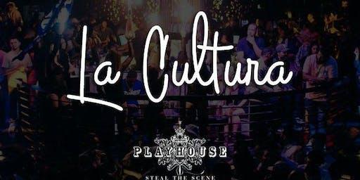 La Cultura Thursdays at Playhouse Guestlist - 8/29/2019