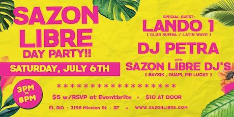 SAZON LIBRE DAY PARTY! JULY 6th at EL RIO tickets