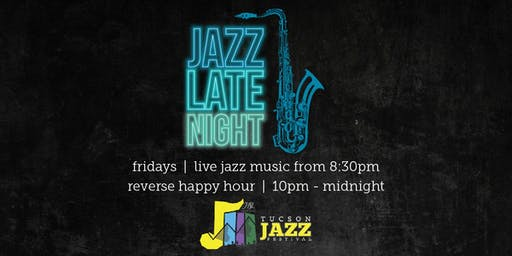 Jazz Late Night with Mesquite