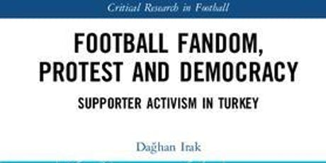 Football Fandom, Protest and Democracy—Book launch discussion tickets