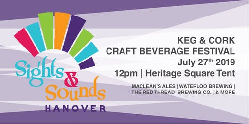 Keg & Cork Craft Beverage Festival - Hanover Sights & Sounds Festival
