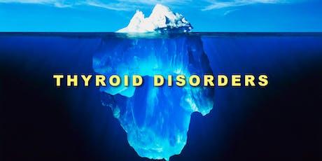 Thyroid Seminar - A Holistic Medicine Approach tickets