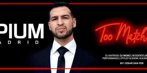 Too Match at Opium Free Guestlist - 7/31/2019
