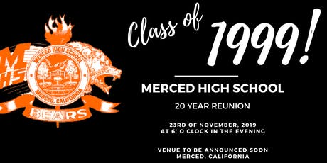 Merced High Class of '99 Twenty Year Reunion tickets