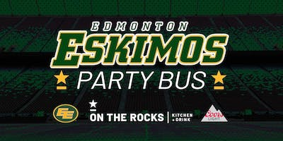 On The Rocks Edmonton Eskimos Party Bus