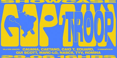 TROOP & GOP TUN • 29.06 ingressos