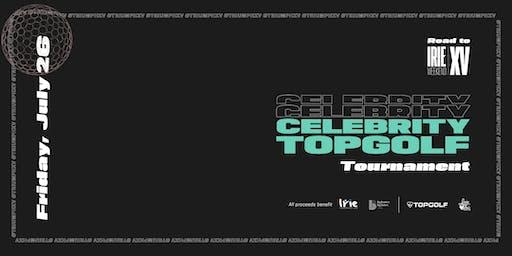 Road to Irie Weekend XV: Celebrity Topgolf Tournament