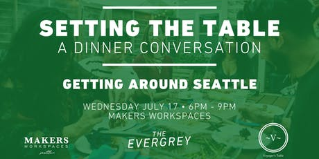 Setting The Table: Getting Around Seattle tickets