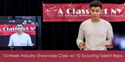 10-Week Industry Showcase Class w/ 10 Scouting Talent Reps