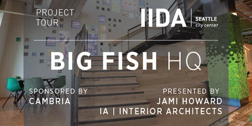 Seattle Project Tour | Big Fish HQ