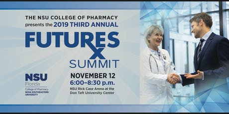 NSU College of Pharmacy Presents the Third Annual FUTURES Summit  tickets