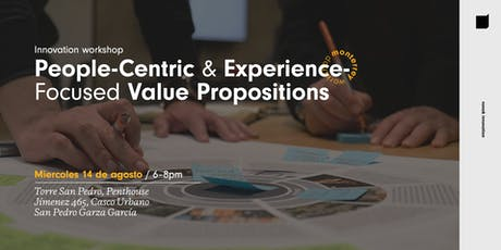 Innovation Workshop @MTY: People Centric & Experience Focused Value Propositions entradas