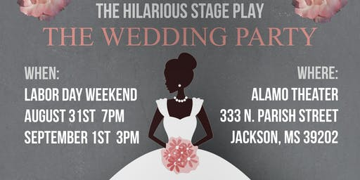 "The Hilarious Stage Play ""The Wedding Party"""