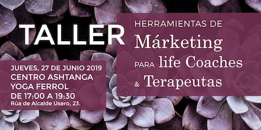 TALLER Herramientas de MÁRKETING PARA TERAPEUTAS Y LIFE COACHES - FERROL