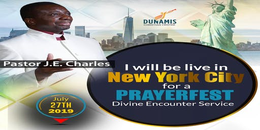 PRAYERFEST DIVINE ENCOUNTER SERVICE IN NEW YORK