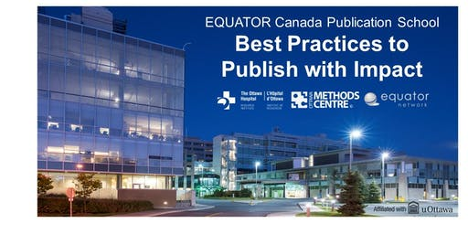 EQUATOR Canada Publication School: Best Practices to Publish with Impact