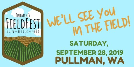 Pullman's FieldFest tickets