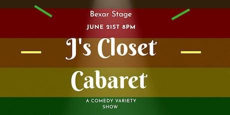 CHEAP DATE: J's Closet Cabaret (Comedy/Music) tickets